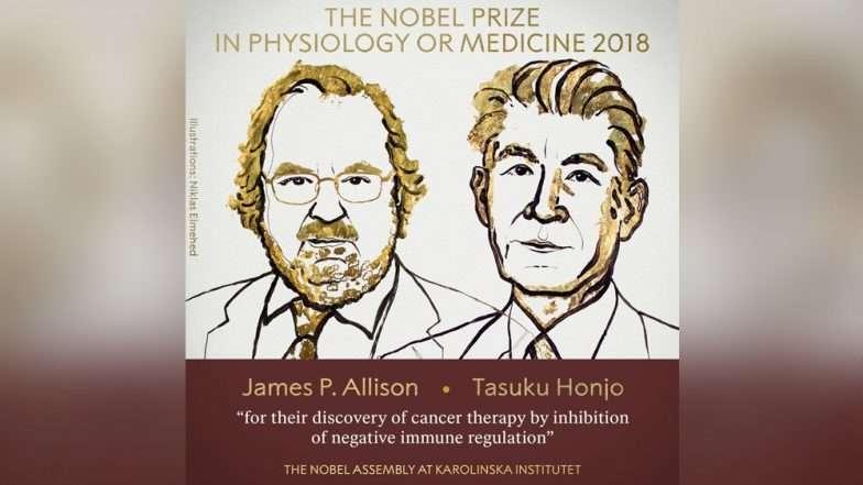 Nobel Prize 2018 : जेम्स पी अॅलिसन आणि तासुकू होंजो यांना कॅन्सरच्या संशोधनाबद्दल वैद्यकीय क्षेत्रातील नोबेल पुरस्कार जाहीर