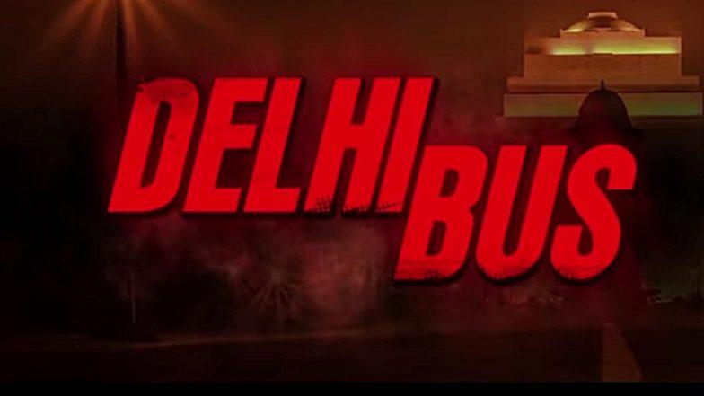 Delhi Bus Trailer : 'निर्भया' वरील चित्तथरारक ट्रेलर प्रदर्शित