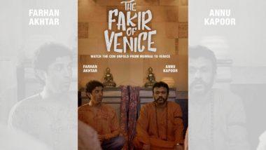The Fakir Of Venice Trailer : लोकांना मूर्ख बनवून पैसा कमण्यासाठी व्हेनिसला गेलेल्या कलाकारांची भन्नाट कहाणी