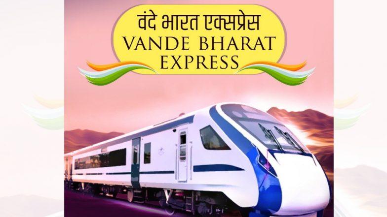 'वंदे भारत एक्सप्रेस' लवकरच धावणार, सर्वात जलद ट्रेनचे नामकरण