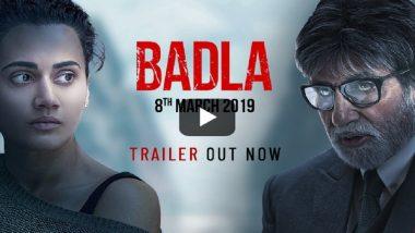 Badla trailer OUT: 'बदला' घेण्यासाठी तापसी पन्नू तयार, अमिताभ बच्चन आपला विक्रम मोडणार का याबाबत उत्सुकता