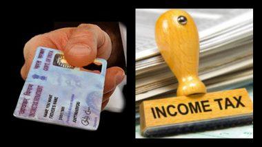 तुमचे PAN card सांगेल, तुम्हाला Income Tax विभागाची नोटीस येणार की नाही?
