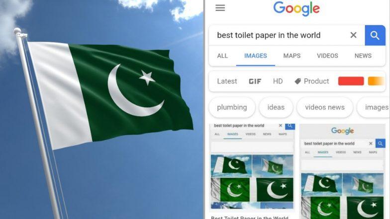 'Best Toilet paper in the World'  म्हणजे पाकिस्तानचा झेंडा, Google वर सर्च करुन पाहा