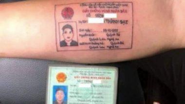 व्हिएतनाम मध्ये तरुणाने चक्क हातावर गोंदवला आय डी कार्ड टॅटू, कारण वाचून थक्क व्हाल