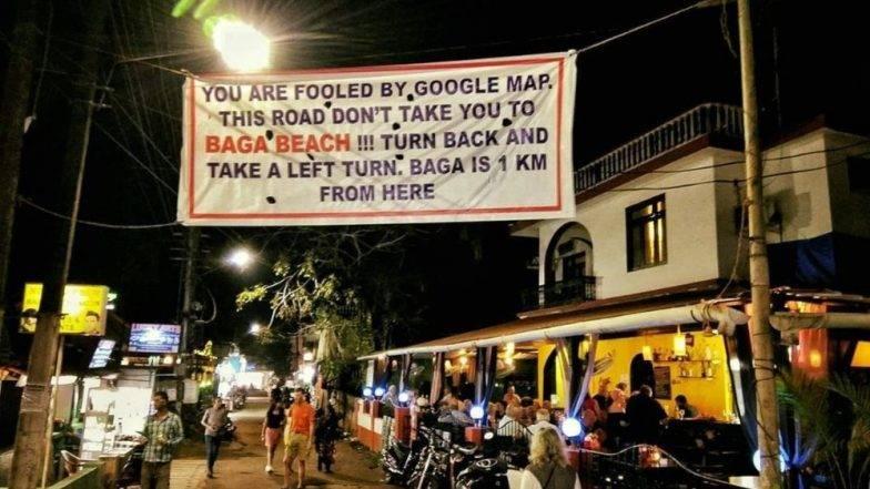 गोवा  फिरताना बागा बीचजवळ Google Maps हमखास दाखवतो चूकीचा रस्ता, पर्यटकांसाठी गोवेकरांनी बनवलेलं खास बॅनर सोशल मीडियामध्ये व्हायरल