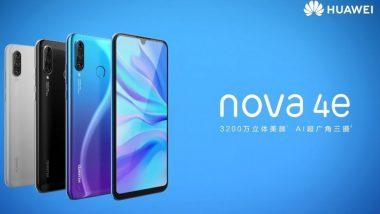दमदार Huawei Nova 4e लॉन्च, या स्मार्टफोनमध्ये 32MP कॅमेरासह मिळणार अनेक खास फिचर्स