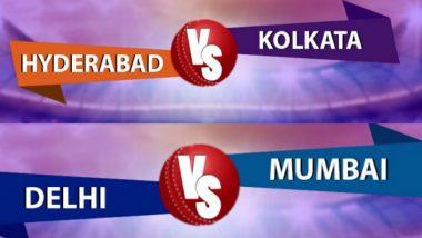 IPL 2019: आज रंगणार कोलकाता नाइट राइडर्स विरुद्ध सनराइजर्स हैदराबाद, तर होणार मुंबई इंडियन्स आणि दिल्ली कॅपिटल्स यांच्यात लढत