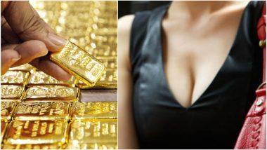 अबब! ब्रामध्ये 47 लाख रुपयांचं सोनं; महिलेला चेन्नई विमानतळावर मुद्देमालासह अटक