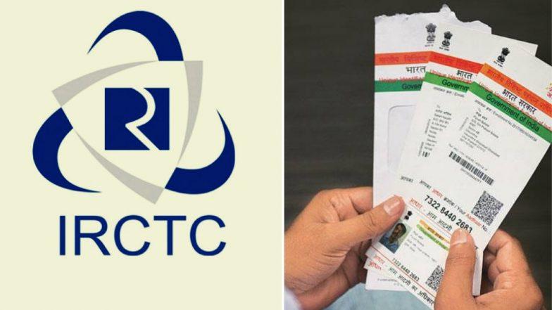 IRCTC सोबत आधार कार्ड कसे लिंक करावे? 12 तिकिटांसाठी बुकिंग करता येणार