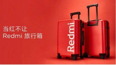 Redmi ची आपल्या ग्राहकांसाठी आणखी एक खास भेट, लाँच केली 20 इंचाची सूटकेस