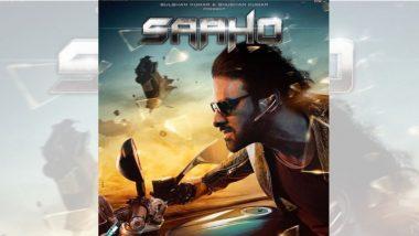 Sahoo New Poster: प्रभास याच्या दमदार अंदाजात 'साहो' सिनेमाचे नवे पोस्टर आऊट