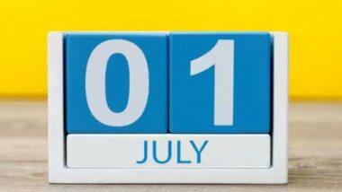 1 जुलैपासून 'या' नियमात होणार बदल, नागरिकांनी महिना अखेरपूर्वी राहिलेली कामे पूर्ण करा