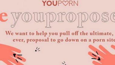 प्रेमिकांसाठी XXX वेबसाइट  Youporn.com ची खास ऑफर, आपल्या जोडीदाराला 20 लाख लोकांसमोर करा हटके प्रपोज