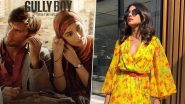 Ranveer-Alia च्या Gully Boy साठी Priyanka ची फिल्डिंग; भारताला Oscar मिळवून द्यायचं घेतलं मनावर