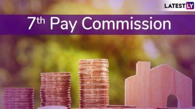 7th Pay Commission: अर्थसंकल्प 2020 मध्ये केंद्र सरकारी कर्मचार्यांना DA ते पगार वाढ काय - काय मिळू शकते?