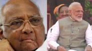 शरद पवार आज घेणार पंतप्रधान नरेंद्र मोदी यांची भेट; शेतकर्यांचे प्रश्न, राज्यातील सत्ता संघर्ष यांच्यावर चर्चेची शक्यता