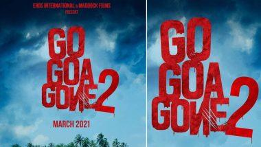 Go Goa Gone 2 Poster Out: गो गोवा गॉन चा सिक्वेल मार्च 2021 मध्ये होणार प्रदर्शित