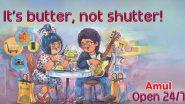 'इट्स बटर, नॉट शटर', अमूल कंपनीच्या जाहिरातीत 'मुंबई नाईट लाईफ' विषयावर मजेदार भाष्य