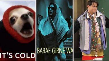 Mumbai Winter Memes:  मुंबईकरांना कुडकुडायला लावणार्या थंडीचे सोशल मीडिया मध्ये मिम्स व्हायरल!