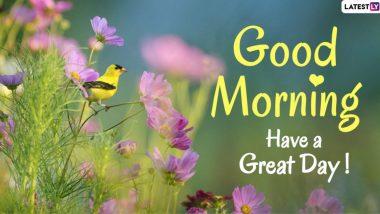 Good Morning Images: शुभ सकाळ इंग्रजी HD Greetings, Wallpapers, Wishes शेअर करुन आपल्या मित्र-मैत्रिणींना द्या नव्या दिवसाच्या शुभेच्छा!