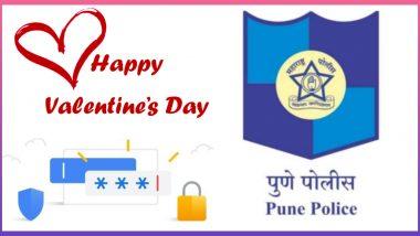 Valentines Day 2020:  पुणे पोलीस म्हणतात 'प्रेम शेअर करा , पासवर्ड नाही '