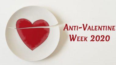Anti-Valentine Week 2020 Calendar:  स्लॅप डे ते ब्रेक अप डे अॅन्टी व्हॅलेंटाईन वीकमध्ये साजरे केले जातात हे 7 दिवस; इथे पहा संपूर्ण वेळापत्रक