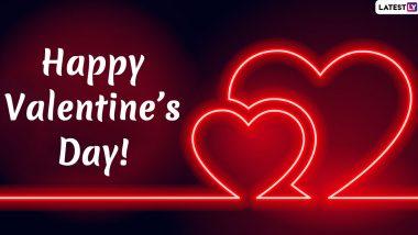 Valentine's Day 2020 Wishes: 'व्हॅलेंटाईन डे' च्या शुभेच्छा मराठी रोमॅन्टिक Greetings, Messages, GIFs, HD Images च्या माध्यमातून शेअर करून स्पेशल करा तुमच्या साथीदाराचा आजचा दिवस