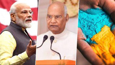 Holi 2020: पंतप्रधान नरेंद्र मोदी, राष्ट्रपती रामनाथ कोविंद सह दिग्गजांनी दिल्या होळीच्या शुभेच्छा!