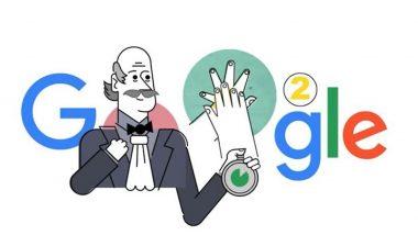 Ignaz Semmelweis: इग्नास सेमलवाईस यांचा हाताच्या निर्जंतुकीकरणाचा सल्ला व त्याचे आजच्या काळातले महत्व सांगण्यासाठी साकारण्यात आला खास Google Doodle Video