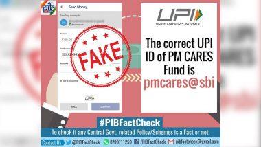 Fact Check: कोरोना व्हायरसविरूद्ध लढाईत PM-CARES मध्ये दान करण्यास सांगणारा मेसेज बनावट, PIB ने शेअर योग्य UPI-ID