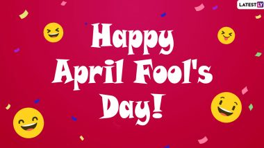 Happy April Fool's Day 2020 Wishes: एप्रिल फुल डे च्या निमित्त मराठी Messages, Images, Funny Jokes, च्या माध्यमातून Facebook, WhatsApp वरील मित्रांना द्या मजेशीर शुभेच्छा!