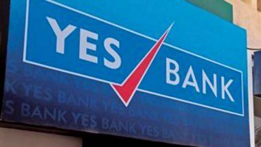 Yes Bank आजपासून निर्बंधमुक्त होणार, संध्याकाळी 6 वाजल्यापासून सुरु होणार बँकेच्या सर्व सेवा