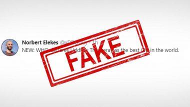 उद्धव ठाकरे हे जगातील उत्कृष्ट मुख्यमंत्री असल्याचे WHO ने म्हटल्याचा दावा खोटा; 'Norbert Elekes' नावाचा ट्विटर युजर पसरवतोय चुकीची माहिती