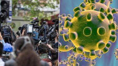 Coronavirus: मुंबईतील एका नामांकित वाहिनीच्या सक्रीय पत्रकाराची कोरोना चाचणी पॉझिटिव्ह; अनेक चॅनल्स असलेल्या एका मोठ्या समूहाच्या 6 कर्मचाऱ्यांनाही कोरोनाची लागण