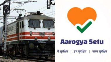 भारतीय रेल्वे ची पॅसेंजर ट्रेन सेवा आजपासून सुरु; प्रवाशांना आरोग्य सेतू मोबाईल ऍप वापरणं बंधनकारक
