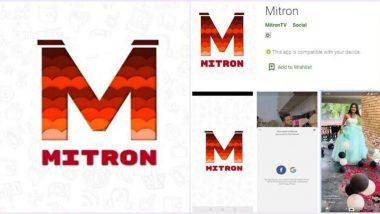 TikTok ला टक्कर देणारे Mitron App प्ले स्टोअर वरून हटवले; गुगल ने मित्रों अॅपवर लावला नियमाचे उल्लंघन केल्याचा आरोप