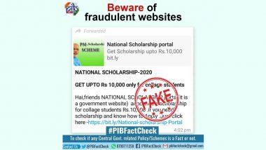 Fact Check: नॅशनल स्कॉलरशिप पोर्टल महाविद्यालयीन विद्यार्थ्यांना 10000 रुपयांची स्कॉलरशिप देत आहे? PBI ने सांगितले व्हायरल पोस्टमागील सत्य