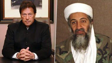 पाकिस्तानचा दहशतवादाला उघडपणे पाठींबा? पंतप्रधान इम्रान खान यांनी दिला ओसामा बिन लादेनला 'शहीद' असा दर्जा (Watch Video)