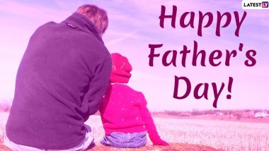 Father's Day 2020 Wishes: पितृदिन निमित्त मराठी शुभेच्छा, Quotes, Images, Messages,  Greetings शेअर करून द्या फादर्स डे च्या शुभेच्छा