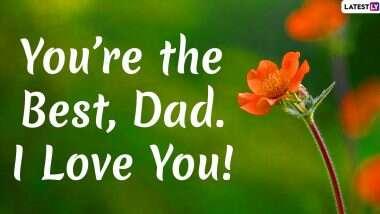 Father's Day 2020 Greetings:  आपल्या वडिलांना WhatsApp Stickers, HD Images, Facebook Quotes and SMS च्या माध्यमातून शुभेच्छा देऊन साजरा करा यंदाचा फादर्स डे!
