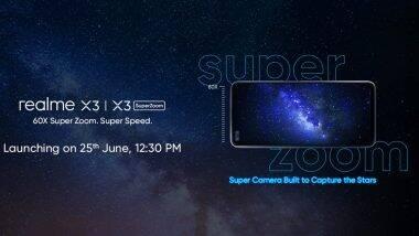 Realme X3 आणि Realme X3 SuperZoom भारतात 25 जून रोजी होणार लॉन्च; पहा काय आहेत फीचर्स