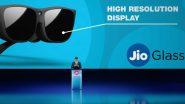 Jio Glass: रिलायंसच्या 43व्या वार्षिक सभेमध्ये लॉन्च झालेल्या या मिक्स्ड रिअॅलिटी स्मार्ट चष्माची जाणून घ्या वैशिष्ट्य