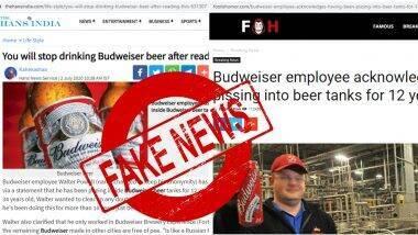 Budweiser Employee Peeing In Beer For 12 Years is FAKE News: बडवायजर कर्मचारी 12 वर्षांपासून बिअरमध्ये करत होता मूत्रविसर्जन? जाणून घ्या सोशल मिडियावर मजेशीर मिम्स आणि विनोद निर्माण करणा-या या व्हायरल बातमीमागचे सत्य