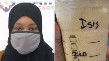 मुस्लिम महिलेच्या कपवर ISIS लिहिल्याने Starbucks यांच्या विरोधात तक्रार दाखल करत भेदभाव केल्याचा लावला आरोप
