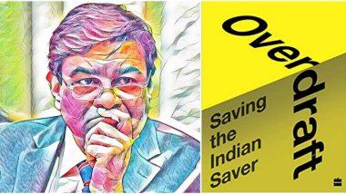 Overdraft-Saving the Indian Saver: मोदी सरकार  RBI, IBC संस्थाची ताकद कमी करतंय- आरबीआय माजी गव्हर्नर उर्जित पटेल