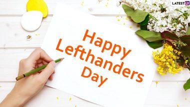 International Lefthanders Day 2020 Images: जागतिक लेफ्ट हॅन्डर्स डे च्या शुभेच्छा Wishes, Messages, GIFs च्या माध्यातून WhatsApp, Facebook वर शेअर करून डावखुर्या मित्रांचा आजचा दिवस करा खास
