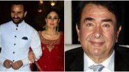 Kareena Kapoor Khan And Saif Ali Khan Expecting Second Child: करीना कपूर कडे 'Good News' असल्याचे ऐकून आनंदून गेले वडिल रणधीर कपूर; पाहा काय म्हणाले
