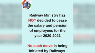 Fact Check: आर्थिक अडचणीमुळे 2020-21 मध्ये कर्मचाऱ्यांना पगार न देण्याचा रेल्वे मंत्रालयाचा निर्णय? PIB ने केला खुलासा