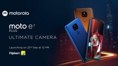 मोटोरोला कंपनीचा Motorola E7 Plus स्मार्टफोन 'या' दिवशी होणार भारतात लाँच, कुठे खरेदी करु शकाल?