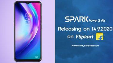 Tecno कंपनीचा Spark Power 2 Air स्मार्टफोन Flipkart च्या माध्यमातून प्रथमच होणार भारतात लाँच, 14 सप्टेंबरला दुपारी 12 वाजता होणार लाईव्ह